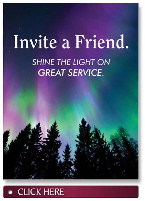 Invite a friend. Shine the Light on Great Service