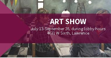 Art Show July 13-September 28, during lobby hours, 4621 W Sixth, Lawrence