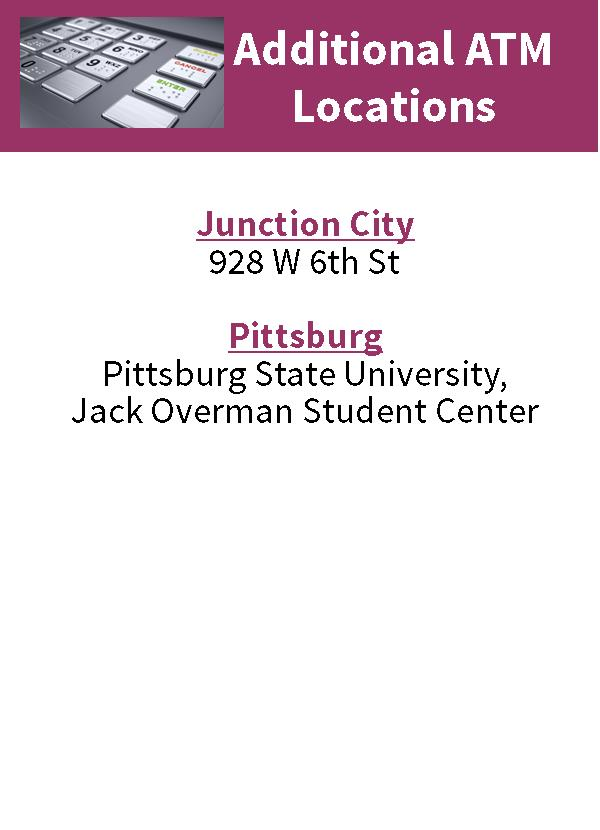 Additional ATM Locations Junction City, Pittsburg