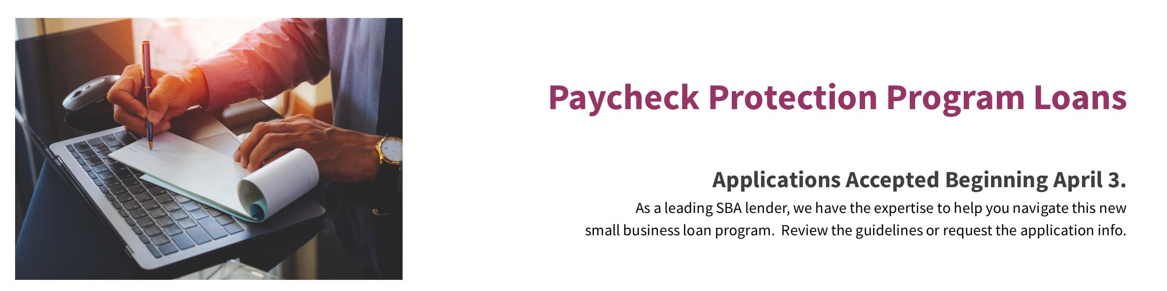 Paycheck Protection Program Loan Applications Accepted Beginning April 3.
