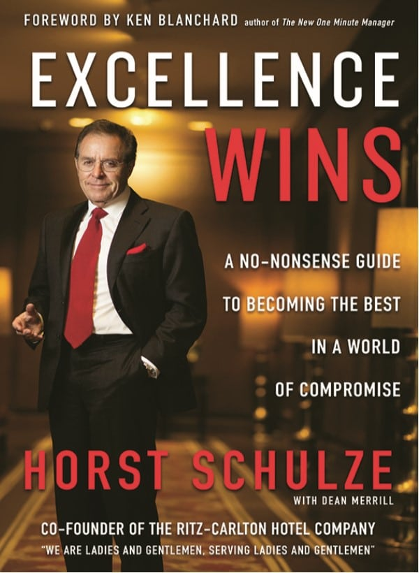 Cover of book Excellence Wins by Horst Schulze
